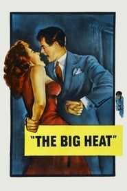 The Big Heat streaming vf