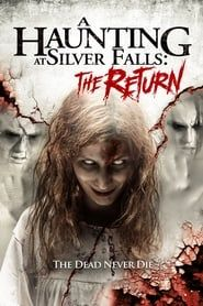 A Haunting at Silver Falls: The Return streaming vf