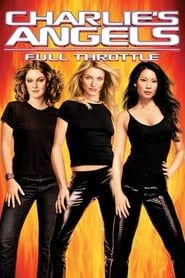 Charlie's Angels: Full Throttle streaming vf