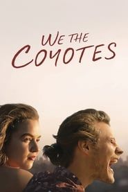 We the Coyotes streaming vf