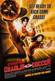 Shaolin Soccer streaming vf