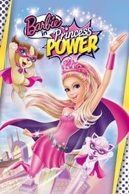 Barbie in Princess Power streaming vf