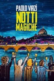 Notti Magiche streaming vf