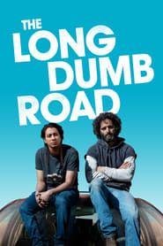The Long Dumb Road streaming vf