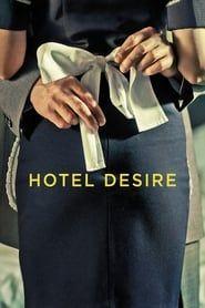 Hotel Desire streaming vf