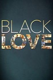 Black Love streaming vf