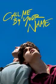 Call Me by Your Name streaming vf