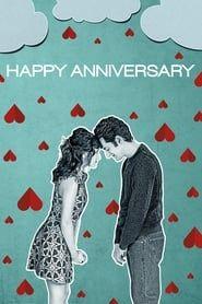 Happy Anniversary streaming vf