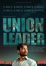 Union Leader streaming vf