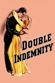 Double Indemnity streaming vf