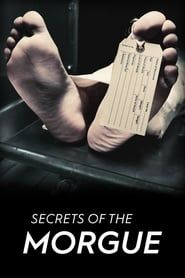 Secrets of the Morgue streaming vf