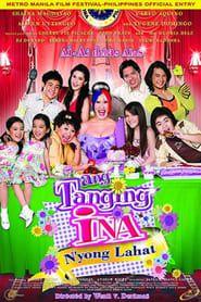 Ang Tanging Ina N'yong Lahat streaming vf