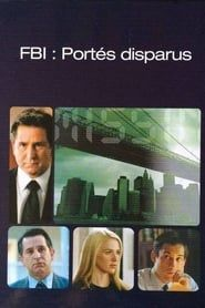FBI Portés Disparus streaming vf