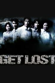 Get Lost streaming vf