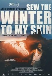 Sew the Winter to My Skin streaming vf