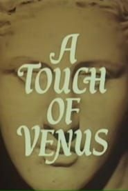 A Touch of Venus streaming vf