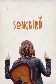 Songbird streaming vf
