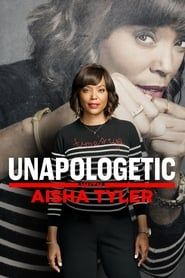 Unapologetic with Aisha Tyler streaming vf