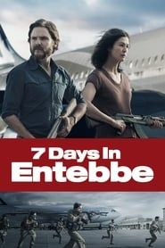 7 Days in Entebbe streaming vf