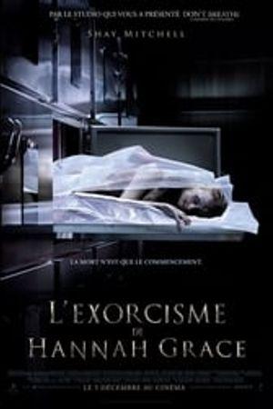 L'Exorcisme de Hannah Grace 2018 bluray film complet