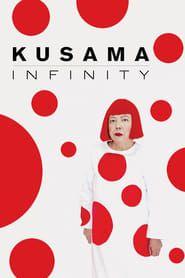 Kusama : Infinity streaming vf