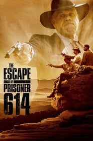 The Escape of Prisoner 614 streaming vf