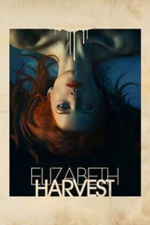 Elizabeth Harvest 2018 film complet
