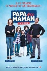 Papa ou Maman streaming vf