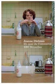 Jeanne Dielman, 23, Quai du Commerce 1080 Bruxelles streaming vf