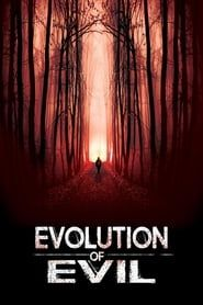 Evolution of Evil streaming vf
