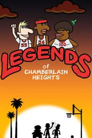 Legends of Chamberlain Heights streaming vf