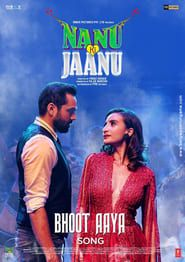Nanu Ki Jaanu streaming vf