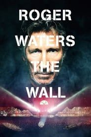 Roger Waters: The Wall streaming vf