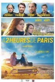 À 2 heures de Paris streaming vf