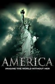 America: Imagine the World Without Her streaming vf