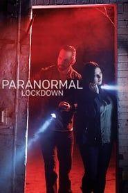 Paranormal Lockdown streaming vf