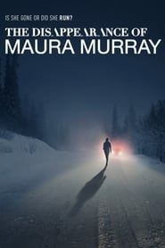 The Disappearance of Maura Murray streaming vf