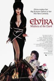 Elvira, Mistress of the Dark streaming vf