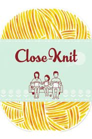 Close-Knit streaming vf