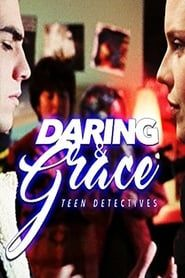 Daring & Grace streaming vf