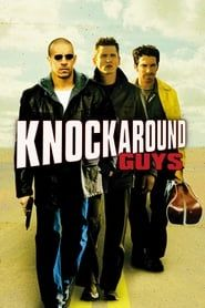 Knockaround Guys streaming vf
