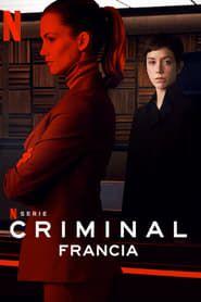 Criminal: France streaming vf