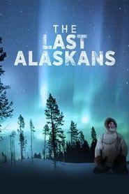 The Last Alaskans streaming vf