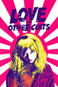 Love and Other Cults streaming vf
