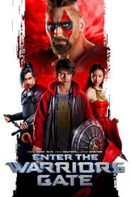 Enter the Warriors Gate streaming vf