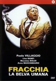 Fracchia The Human Beast streaming vf