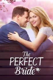 The Perfect Bride streaming vf