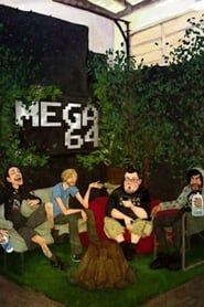 Mega64 streaming vf