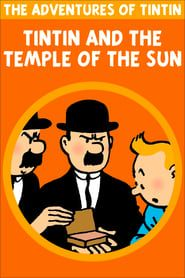 Tintin and the Temple of the Sun streaming vf
