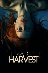 Elizabeth Harvest streaming vf